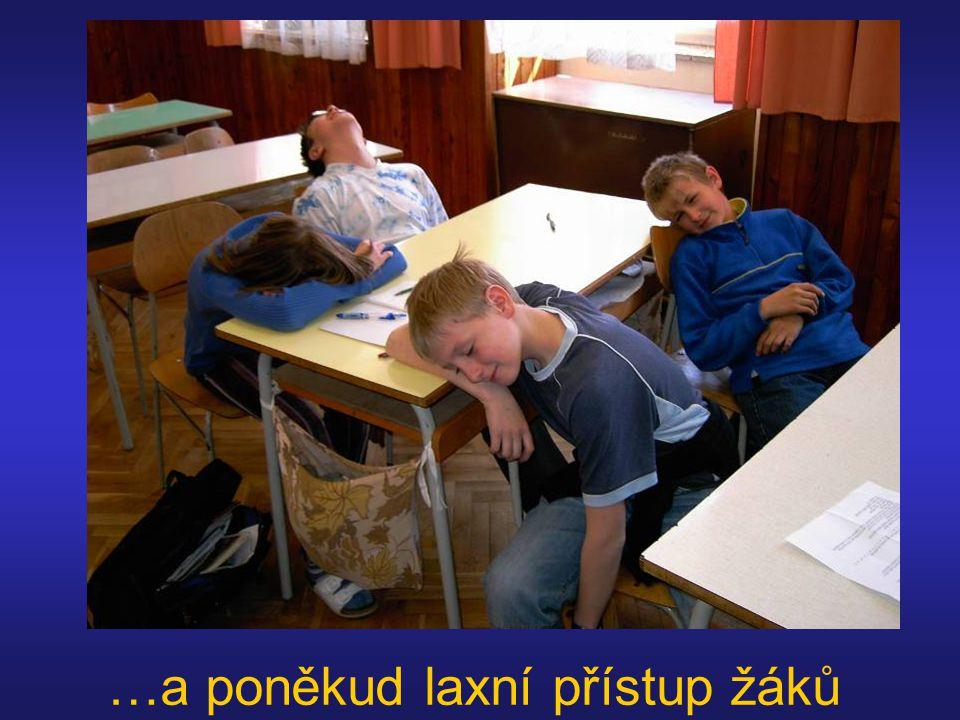 …a poněkud laxní přístup žáků