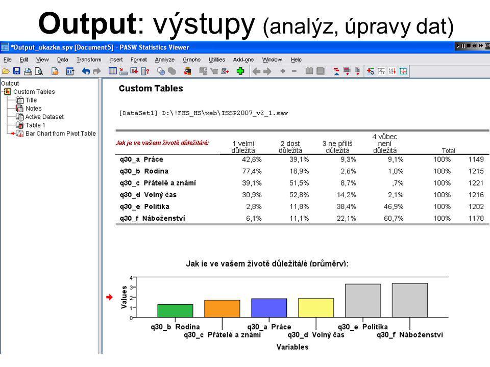7 Úprava dat (agregování, filtrování, rekódování, …) → příkazy v sekcích hlavního menu Data a Transform (nebo přímé zadání pomocí příkazového řádku v Syntaxu)