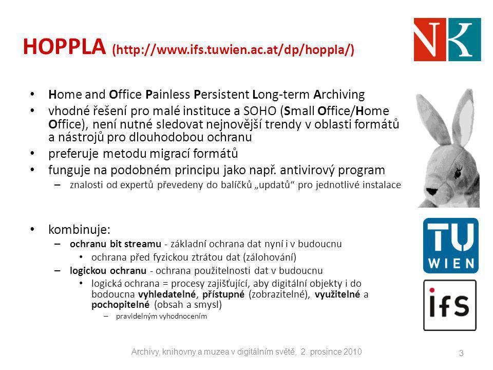 HOPPLA #2 problémy, které se musí dořešit: – vyšší chybovost (vývoj automatického mechanismu pro řešení chyb), různorodost formátů v malých institucích (ve větších je tendence k standardizaci), migrační nástroj PS2PDF základní předpoklady: – Windows, Linux, Mac OS (Public Release 2.0), JRE 1.6 POSTUP: 1.