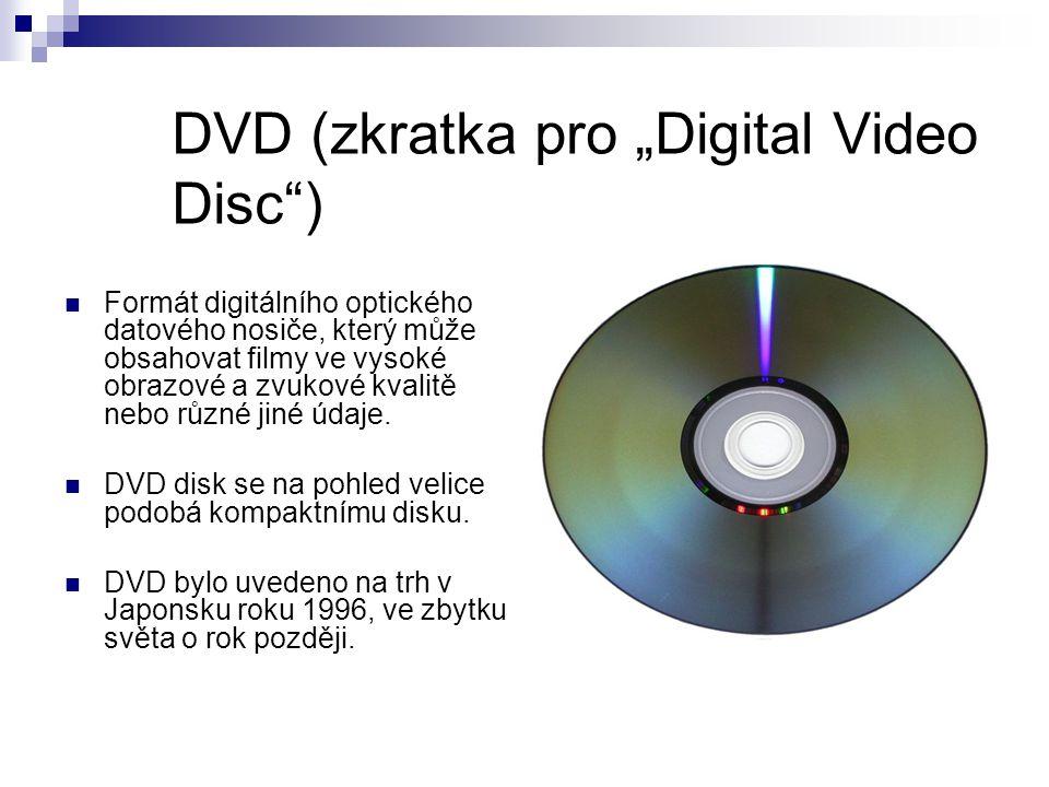 """DVD (zkratka pro """"Digital Video Disc ) Formát digitálního optického datového nosiče, který může obsahovat filmy ve vysoké obrazové a zvukové kvalitě nebo různé jiné údaje."""
