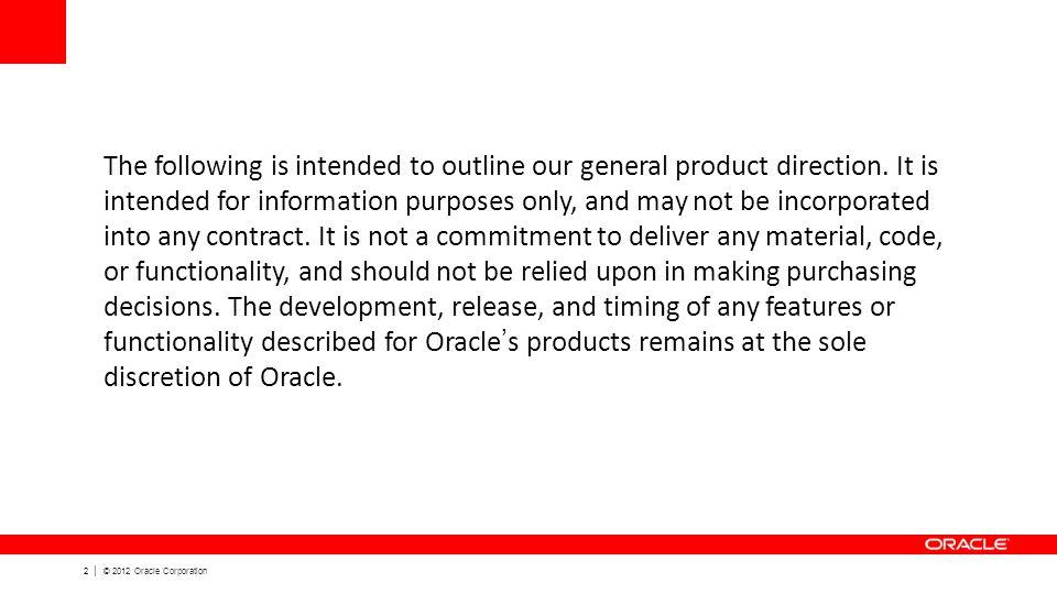 3 | © 2012 Oracle Corporation Co znamená Information Discovery .