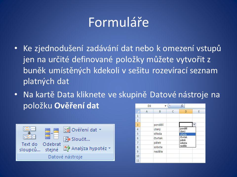 Formuláře Ke zjednodušení zadávání dat nebo k omezení vstupů jen na určité definované položky můžete vytvořit z buněk umístěných kdekoli v sešitu roze