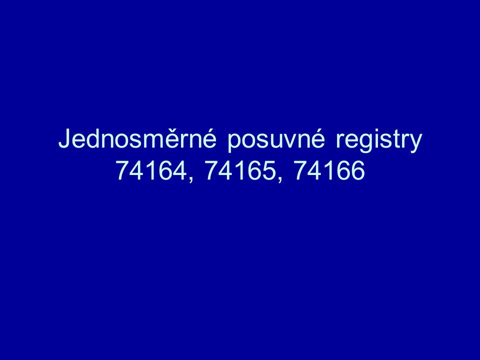 Jednosměrné posuvné registry 74164, 74165, 74166