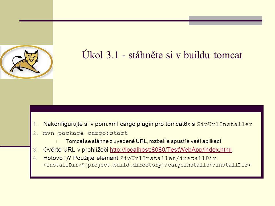 Úkol 3.1 - stáhněte si v buildu tomcat 1.