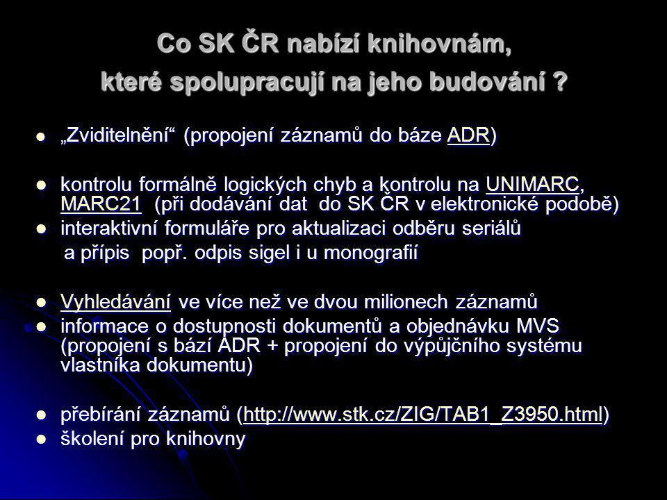 Jaké jsou formy spolupráce na budování SK ČR.Jaké jsou formy spolupráce na budování SK ČR.