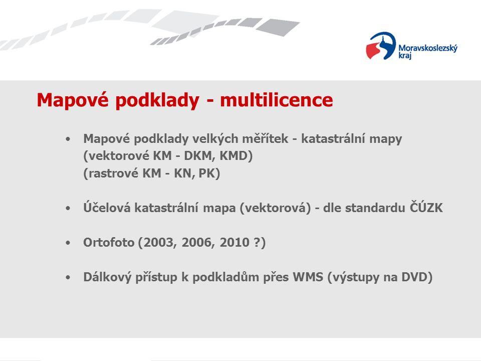Mapové podklady - multilicence Mapové podklady velkých měřítek - katastrální mapy (vektorové KM - DKM, KMD) (rastrové KM - KN, PK) Účelová katastrální mapa (vektorová) - dle standardu ČÚZK Ortofoto (2003, 2006, 2010 ) Dálkový přístup k podkladům přes WMS (výstupy na DVD)