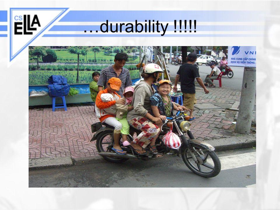 …durability !!!!!