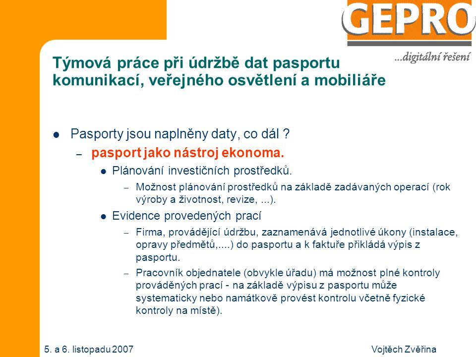 Vojtěch Zvěřina5. a 6. listopadu 2007 Pasport jako nástroj ekonoma