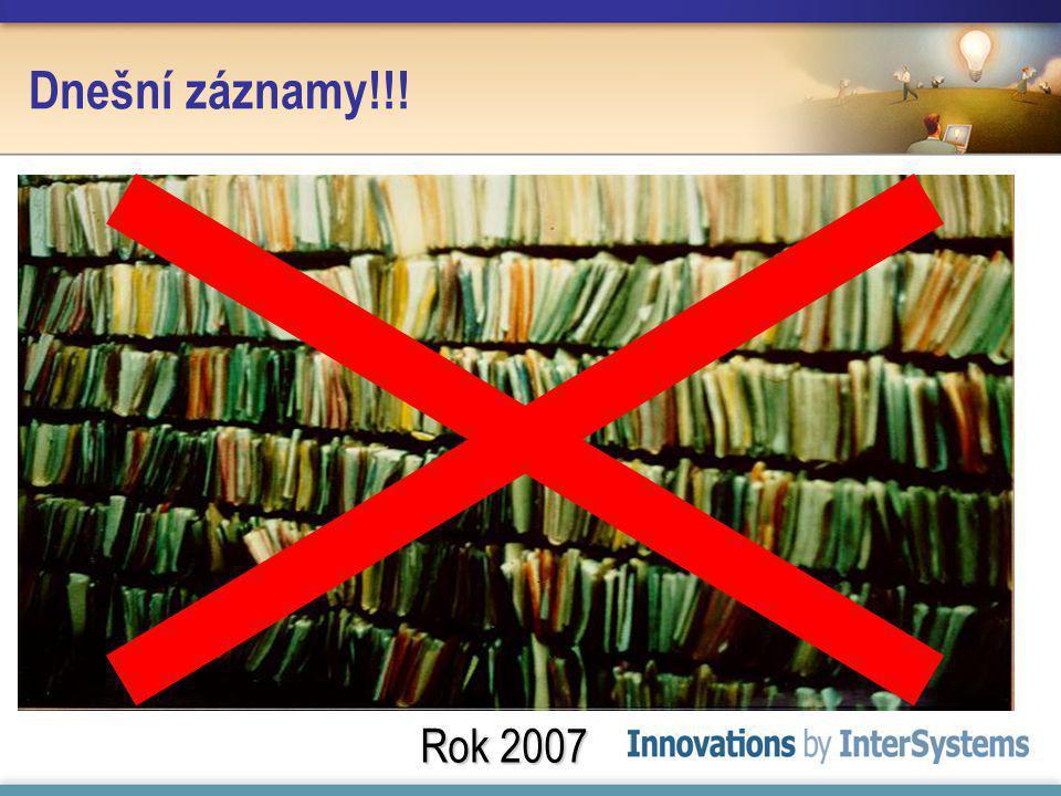Dnešní záznamy!!! Rok 2007