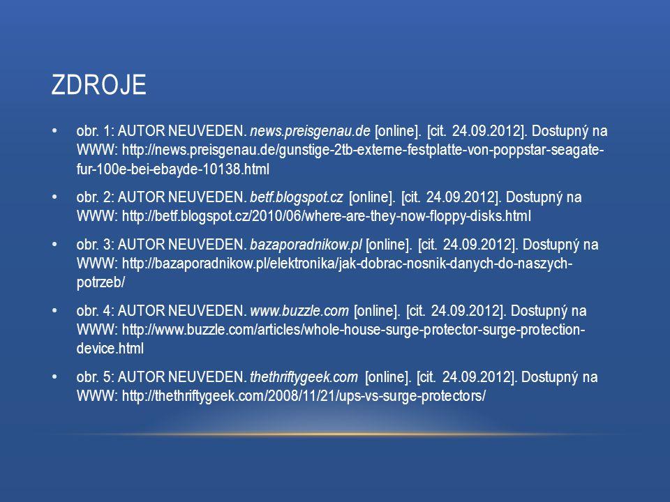 ZDROJE obr. 1: AUTOR NEUVEDEN. news.preisgenau.de [online]. [cit. 24.09.2012]. Dostupný na WWW: http://news.preisgenau.de/gunstige-2tb-externe-festpla