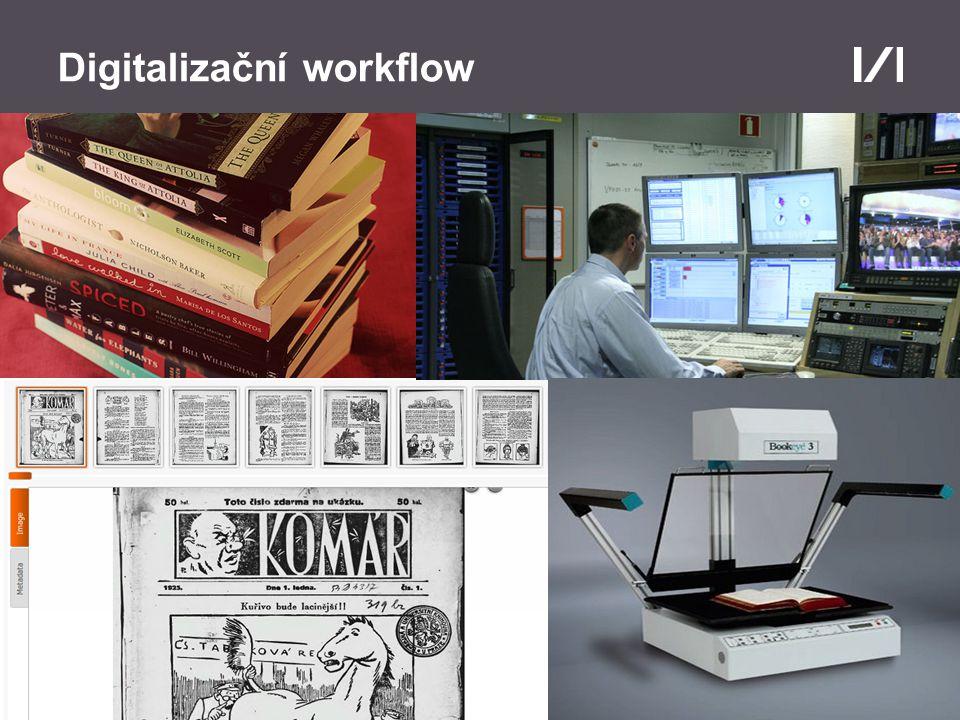Moravská zemská knihovna Digitalizační workflow