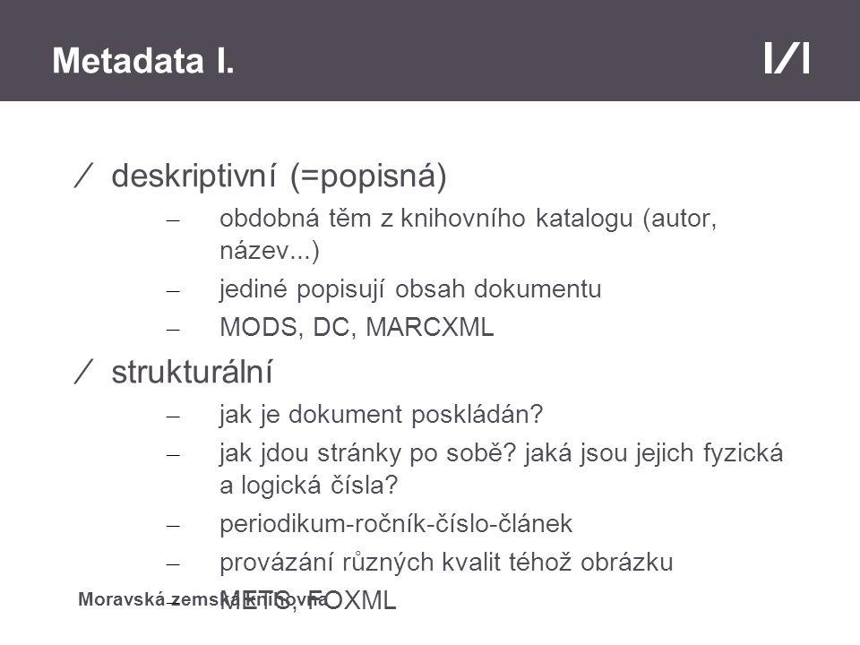 Moravská zemská knihovna Metadata I.