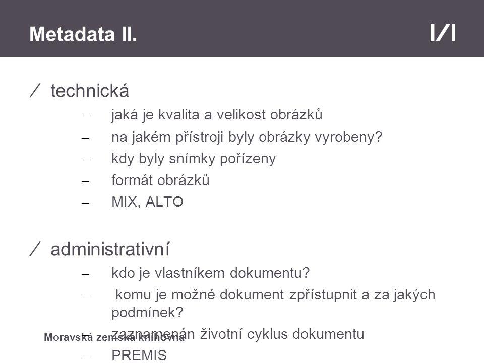 Moravská zemská knihovna Metadata II.