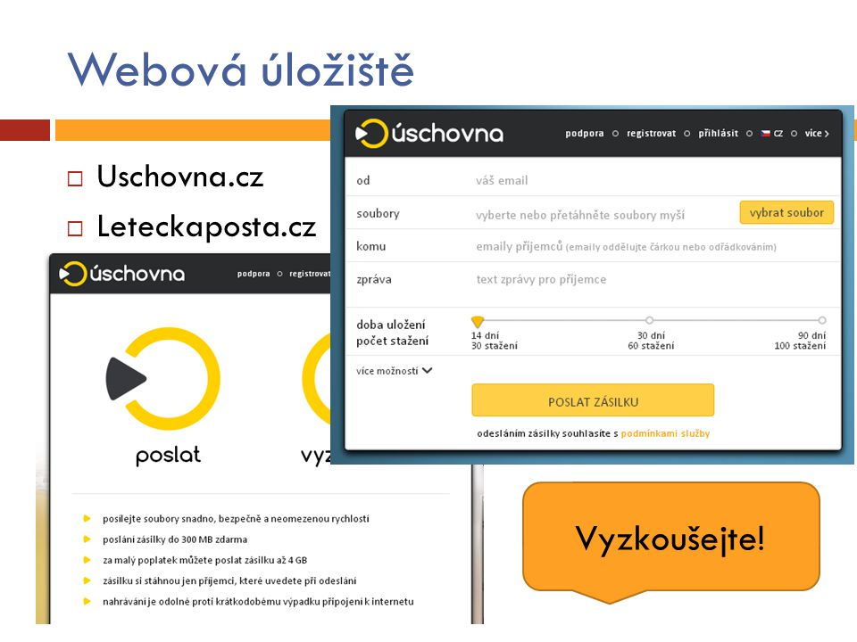 Webová úložiště  Uschovna.cz  Leteckaposta.cz Vyzkoušejte!
