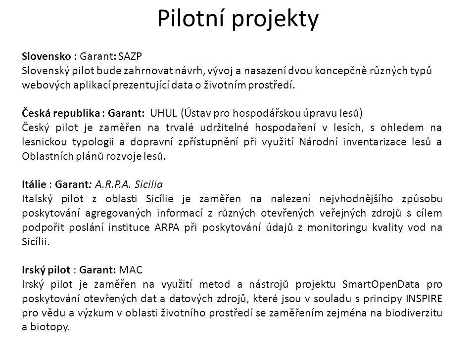 Pilotní projekty Slovensko : Garant: SAZP Slovenský pilot bude zahrnovat návrh, vývoj a nasazení dvou koncepčně různých typů webových aplikací prezent