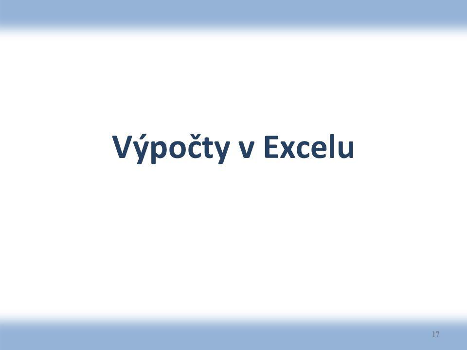 Výpočty v Excelu 17