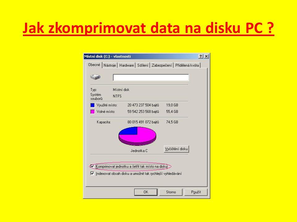 Jak zkomprimovat data na disku PC ?