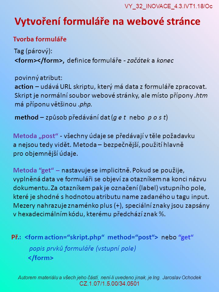 VY_32_INOVACE_4.3.IVT1.18/Oc Autorem materiálu a všech jeho částí, není-li uvedeno jinak, je Ing.