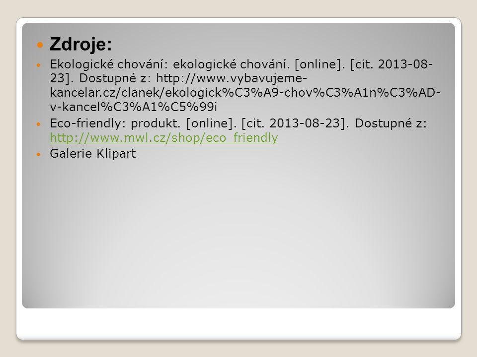 Zdroje: Ekologické chování: ekologické chování. [online].