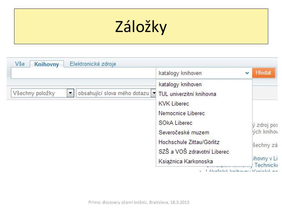 Záložky Primo: discovery očami knižníc, Bratislava, 18.3.2013