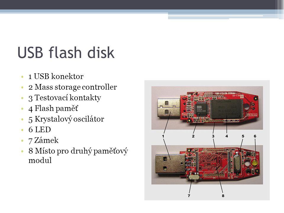 USB flash disk 1 USB konektor 2 Mass storage controller 3 Testovací kontakty 4 Flash paměť 5 Krystalový oscilátor 6 LED 7 Zámek 8 Místo pro druhý pamě