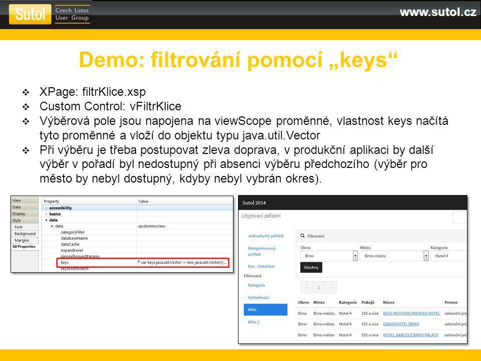 """www.sutol.cz Demo: filtrování pomocí """"keys  XPage: filtrKlice.xsp  Custom Control: vFiltrKlice  Výběrová pole jsou napojena na viewScope proměnné, vlastnost keys načítá tyto proměnné a vloží do objektu typu java.util.Vector  Při výběru je třeba postupovat zleva doprava, v produkční aplikaci by další výběr v pořadí byl nedostupný při absenci výběru předchozího (výběr pro město by nebyl dostupný, kdyby nebyl vybrán okres)."""