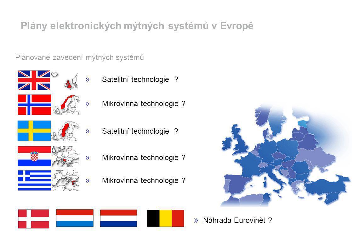 Plánované zavedení mýtných systémů » Satelitní technologie ? » Mikrovlnná technologie ? » Náhrada Eurovinět ? » Satelitní technologie ? Plány elektron