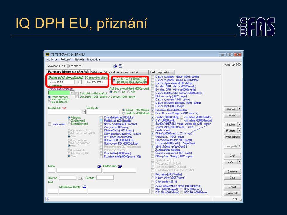 IQ DPH EU, přiznání