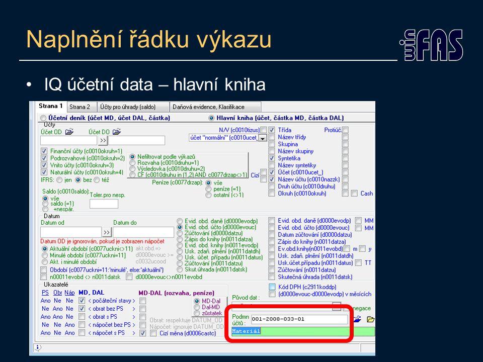 Naplnění řádku výkazu IQ účetní data – hlavní kniha