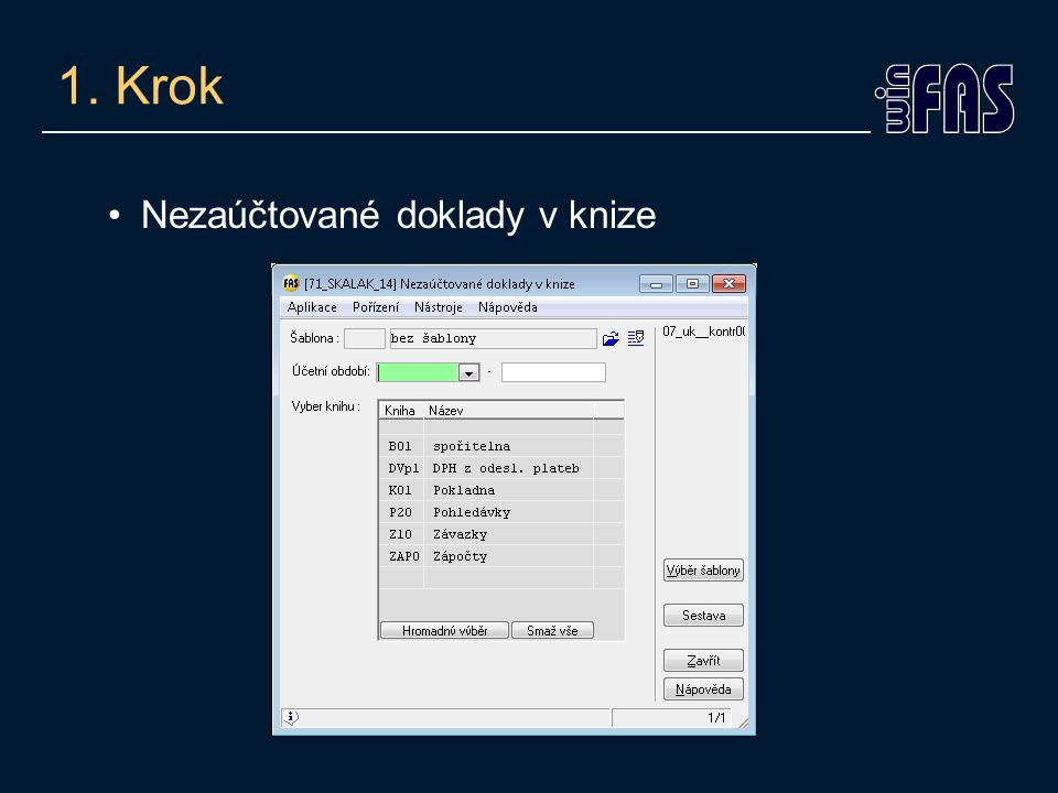 Sestavy/ Kontrolní sestavy Výsledek hospod.u rozvah.