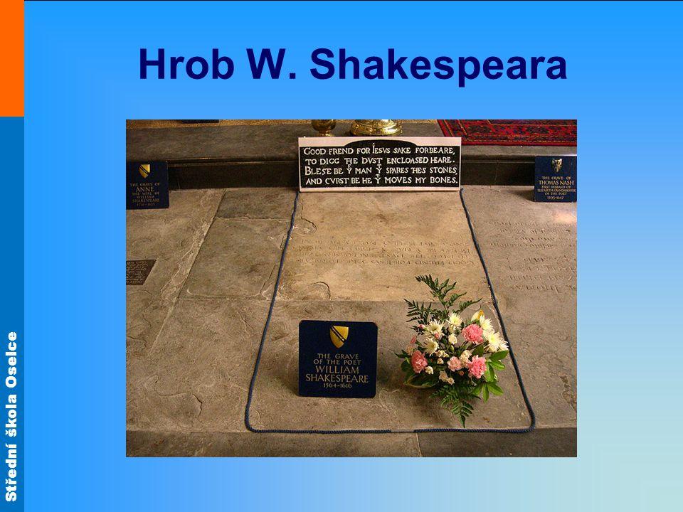 Střední škola Oselce Hrob W. Shakespeara