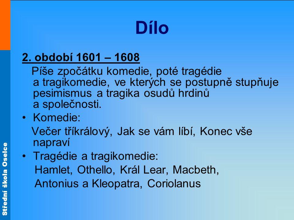 Střední škola Oselce Dílo 3.