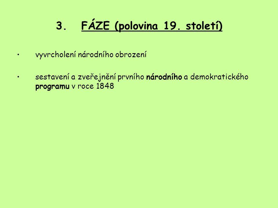 3.FÁZE (polovina 19.