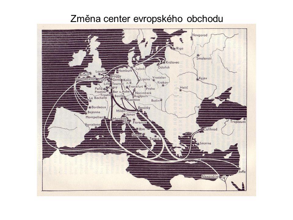 Změna center evropského obchodu