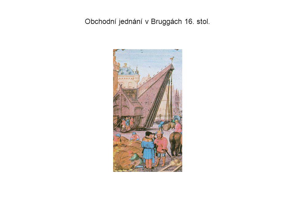 Obchodní jednání v Bruggách 16. stol.