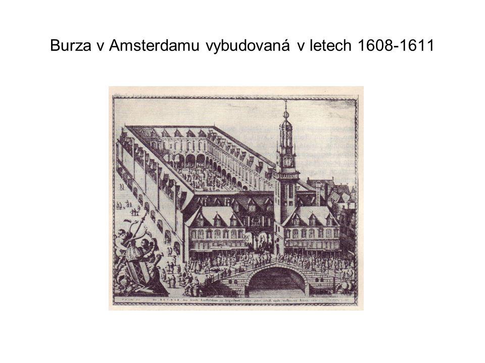 Burza v Amsterdamu vybudovaná v letech 1608-1611