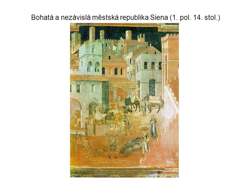Bohatá a nezávislá městská republika Siena (1. pol. 14. stol.)