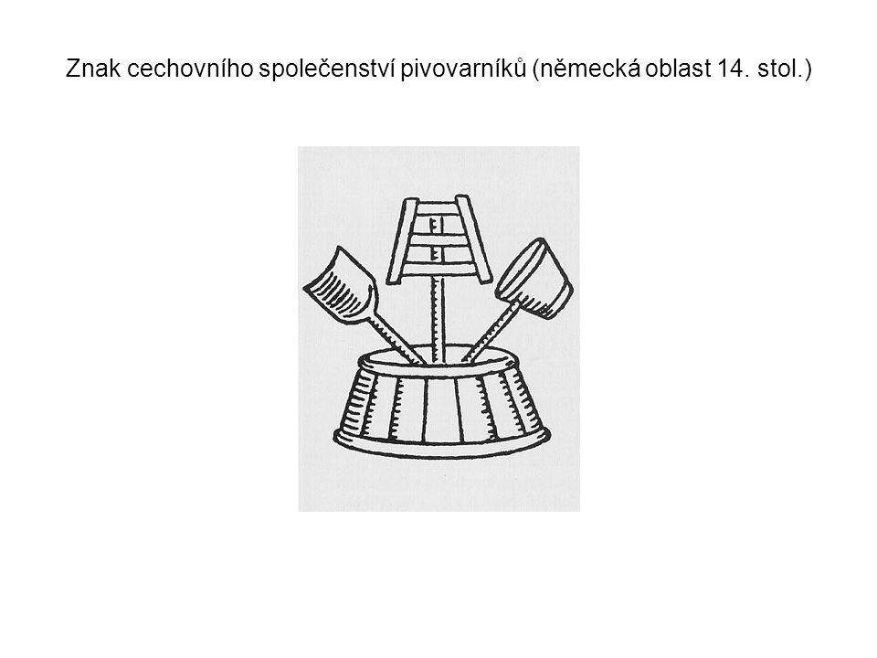 Znak cechovního společenství pivovarníků (německá oblast 14. stol.)