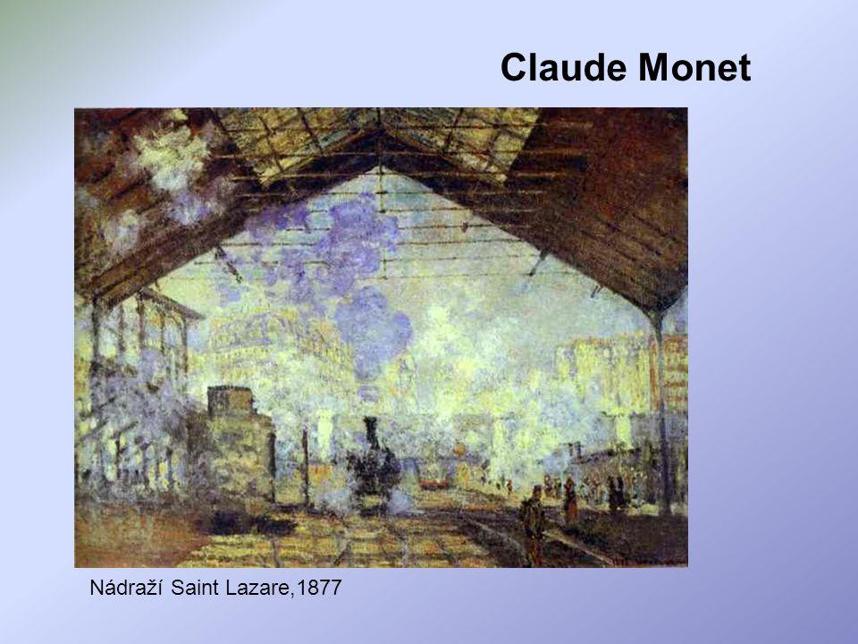 Claude Monet Nádraží Saint Lazare,1877