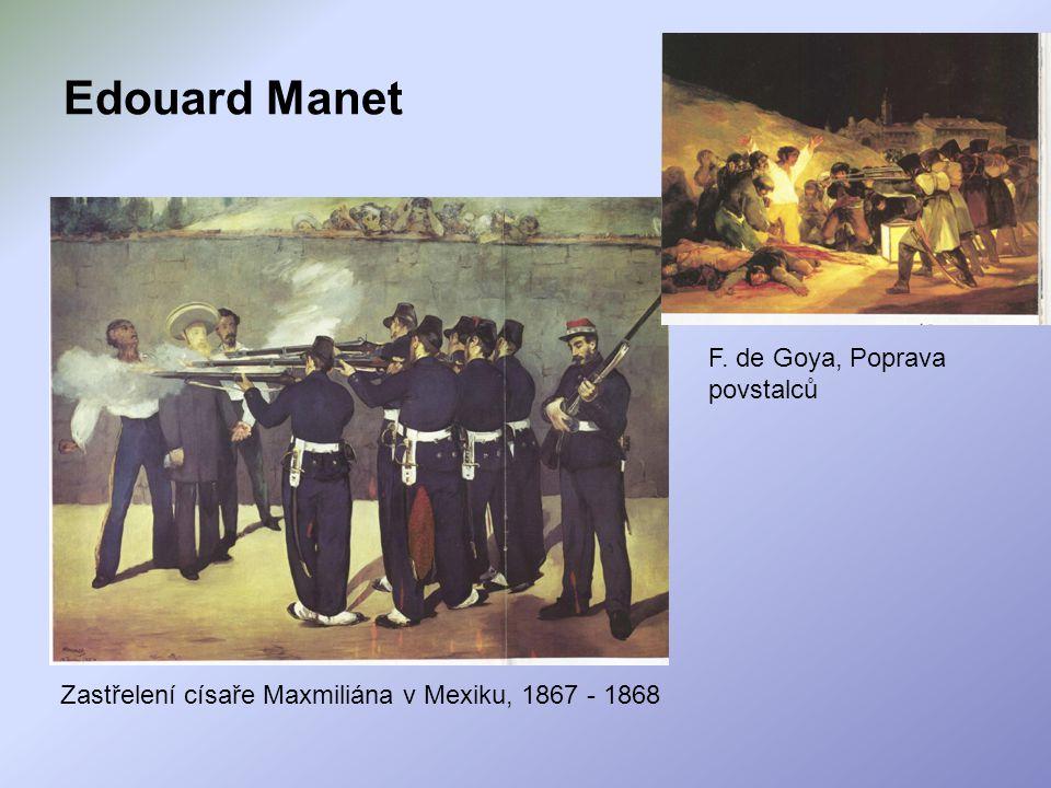 Zastřelení císaře Maxmiliána v Mexiku, 1867 - 1868 F. de Goya, Poprava povstalců