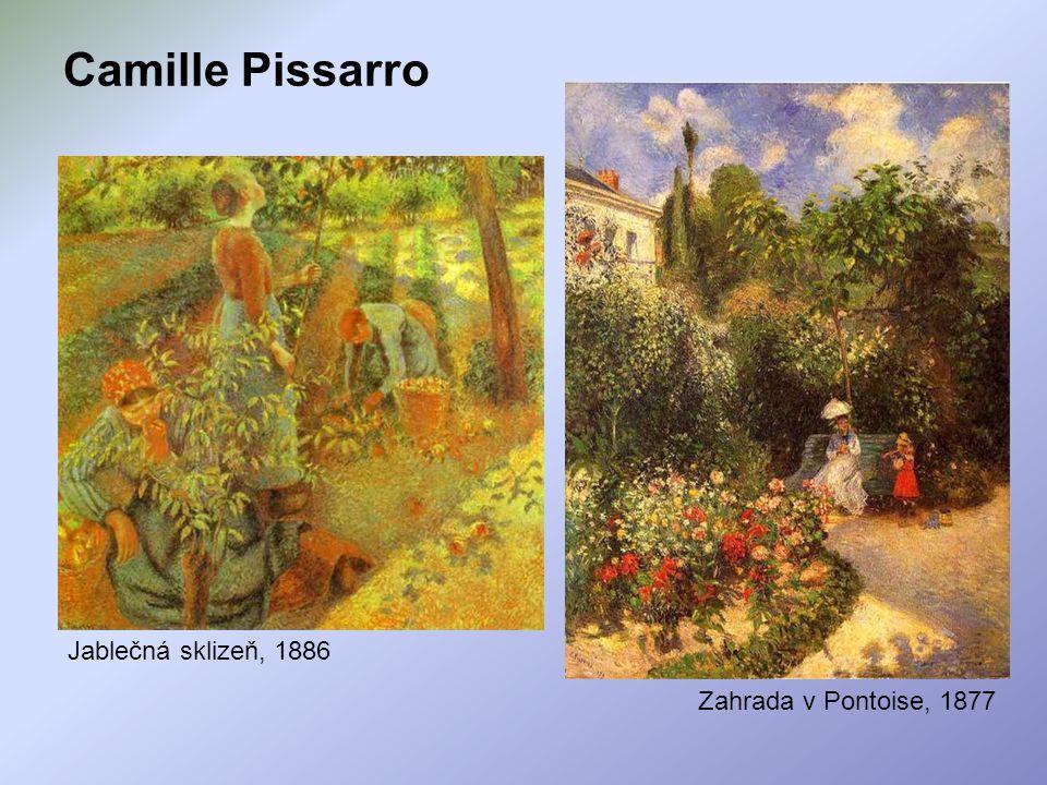 Jablečná sklizeň, 1886 Zahrada v Pontoise, 1877 Camille Pissarro