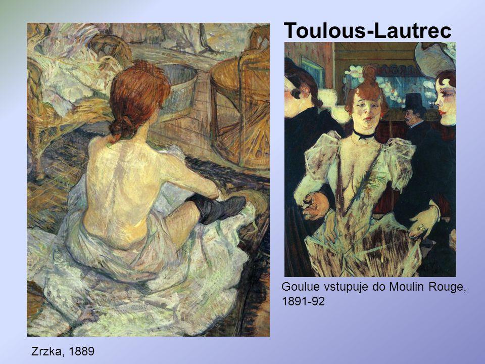 Toulous-Lautrec Zrzka, 1889 Goulue vstupuje do Moulin Rouge, 1891-92
