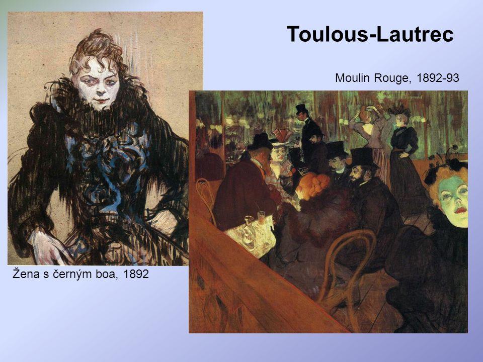 Žena s černým boa, 1892 Moulin Rouge, 1892-93 Toulous-Lautrec