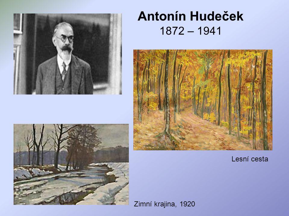 Antonín Hudeček 1872 – 1941 Lesní cesta Zimní krajina, 1920