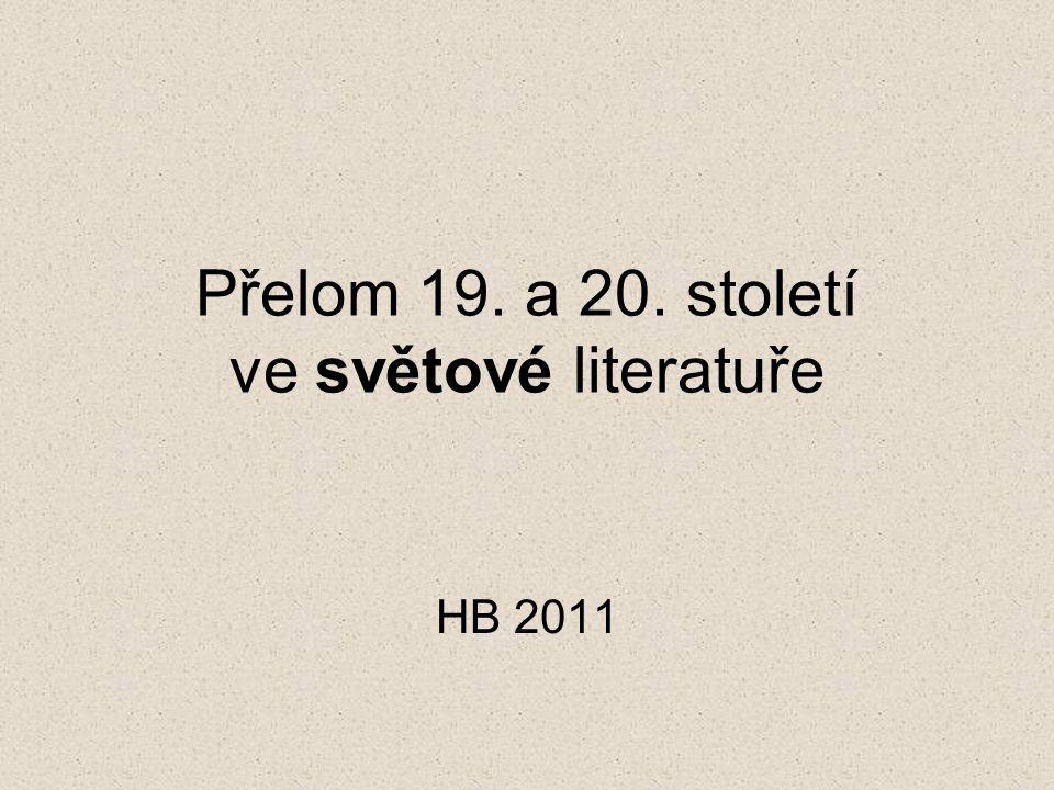 Přelom 19. a 20. století ve světové literatuře HB 2011