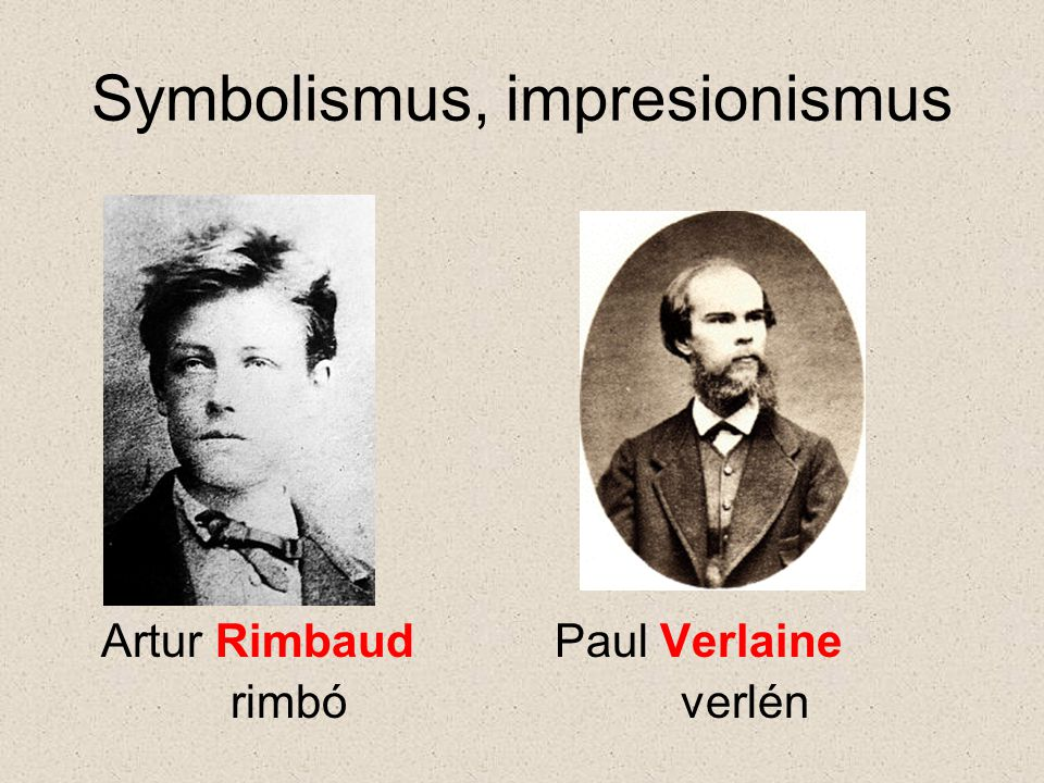 Symbolismus, impresionismus Artur Rimbaud Paul Verlaine rimbó verlén