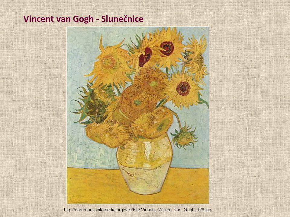 Vincent van Gogh - Slunečnice http://commons.wikimedia.org/wiki/File:Vincent_Willem_van_Gogh_128.jpg
