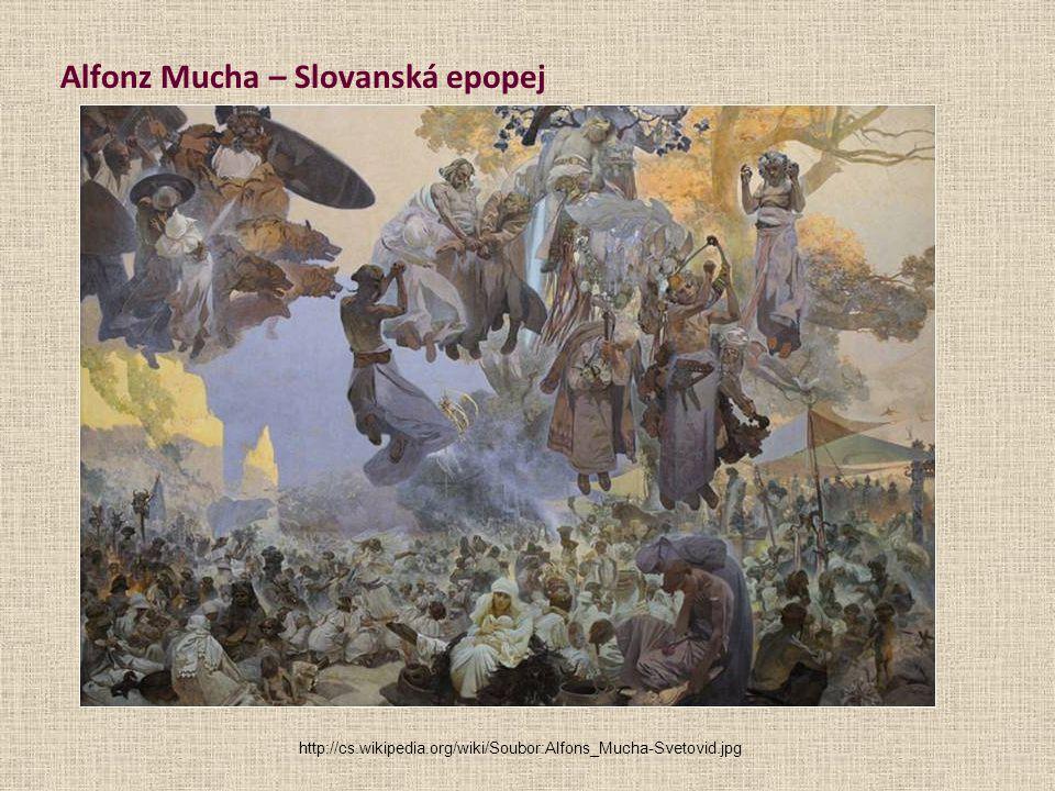 Alfonz Mucha – Slovanská epopej http://cs.wikipedia.org/wiki/Soubor:Alfons_Mucha-Svetovid.jpg