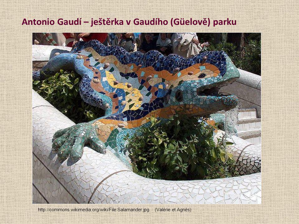 Antonio Gaudí – ještěrka v Gaudího (Güelově) parku http://commons.wikimedia.org/wiki/File:Salamander.jpg(Valérie et Agnés)