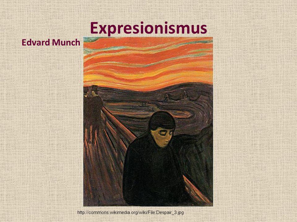 Expresionismus Edvard Munch http://commons.wikimedia.org/wiki/File:Despair_3.jpg